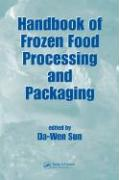 Handbook of Frozen Food Processing and Packaging