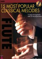 15 Most Popular Classical Melodies: 15 Solo Arrangements with CD Accompaniment