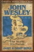 John Wesley: The World, His Parish