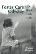 Foster Care Odyssey: A Black Girl's Story