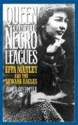 Queen of the Negro Leagues: Effa Manley and the Netwark Eagles