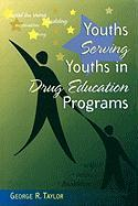 Youths Serving Youths in Drug Education Programs