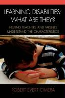 Learning Disabilities: What Are They?: Helping Teachers and Parents to Understand the Characteristics