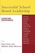 Successful School Board Leadership: Lessons from Superintendents
