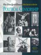 The New York Times Twentieth Century in Review: Political Censorship