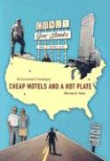 Cheap Motels and a Hot Plate: An Economist's Travelogue