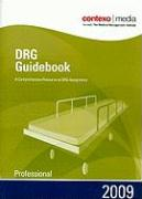 DRG Guidebook: Professional: A Comprehensive Resource to DRG Assignment