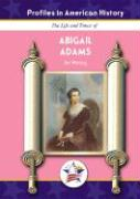 The Life and Times of Abigail Adams