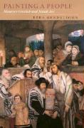 Painting a People: Maurycy Gottlieb and Jewish Art