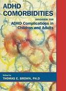 Attention-Deficit Disorders and Comorbidities in Children, Adolescents, and Adults