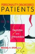 Personality-Disordered Patients: Treatable and Untreatable