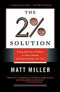 The 2% Solution: Fixing America's Problems in Ways Liberals and Conservatives Can Love