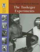 Forty Years of Medical Racism: The Tuskegee Experiments