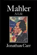 Mahler: A Biography