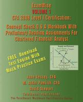 Examwise Volume 1 Cfa 2008 Level I Certification with Preliminary Reading Assignments for Chartered Financial Analyst (with Download Software)