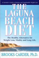 The Laguna Beach Diet: The Healthy Alternative for Weight Loss, Vitality, and Long Life