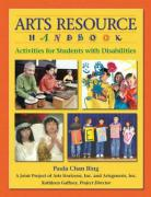 Arts Resource Handbook: Activities for Students with Disabilities
