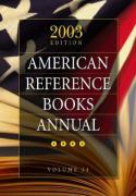 American Reference Books Annual American Reference Books Annual: 2003 Edition Volume 34 2003 Edition Volume 34