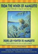 From the Winds of Manguito/Desde Los Vientos de Manguito: Cuban Folktales in English and Spanish/Cuentos Folkloricos de Cuba, En Ingles y Espanol