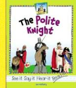 The Polite Knight