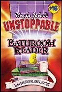 Uncle John's Unstoppable Bathroom Reader