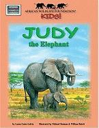 African Wildlife Foundation Kids!: Judy the Elephant [With Map]