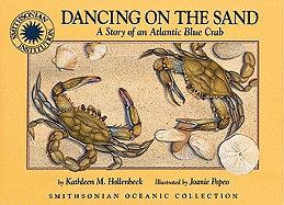 Dancing on the Sand: The Story of an Atlantic Blue Crab