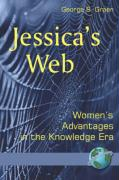 Jessica's Web: Womens Advantages in the Knowledge Era (PB)