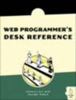 The Web Programmer's Desk Reference: A Complete Cross-Reference to HTML, CSS, and JavaScript