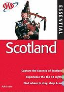 AAA Essential Scotland (AAA Essential Guides: Scotland)