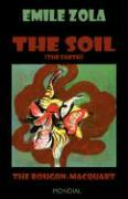 The Soil (The Earth. The Rougon-Macquart)
