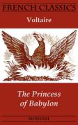 The Princess of Babylon (French Classics)