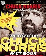 The Official Chuck Norris Fact Book: 101 of Chuck's Favorite Facts and Stories