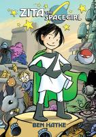 Zita the Spacegirl, Book One: Far from Home