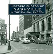 Historic Photos of Nashville in the 50s, 60s, and 70s