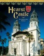 Hearst Castle: An American Palace