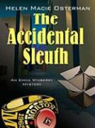 The Accidental Sleuth: An Emma Winberry Mystery