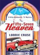Fifty-Seven Heaven: A Kitty Bloodworth, '57 Mystery