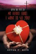 Open the Eyes of My Heart Lord. I Want to See You!