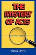 The Mystery of Acts: Unraveling Its Story