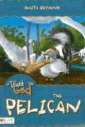 Thank God the Pelican