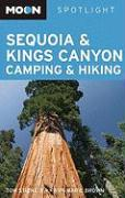 Moon Sequoia and King's Canyon Camping and Hiking (Moon Handbooks)