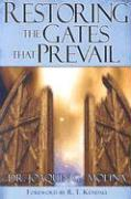 Restoring the Gates That Prevail