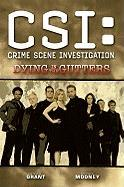 Csi: Dying in the Gutters (New Format)