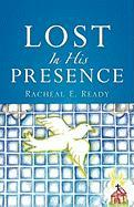 Lost in His Presence