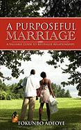 A Purposeful Marriage