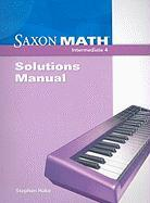 Saxon Math Intermediate 4: Solutions Manual