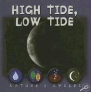 High Tide, Low Tide (Nature's Cycles Discovery Library)