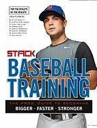 Stack Presents Baseball Training: For the Athlete, by the Athlete