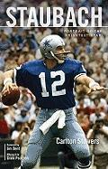 Staubach: Portrait of the Brightest Star